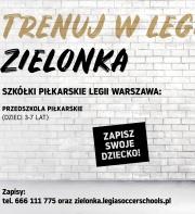 RUSZA PIŁKARSKIE PRZEDSZKOLE LEGII WARSZAWA W ZIELONCE!
