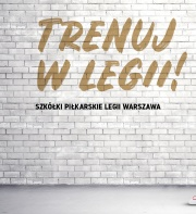 RUSZA NOWY SEZON LEGIA SOCCER SCHOOLS W (L)EŻAJSKU