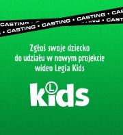 LEGIA KIDS - CASTING