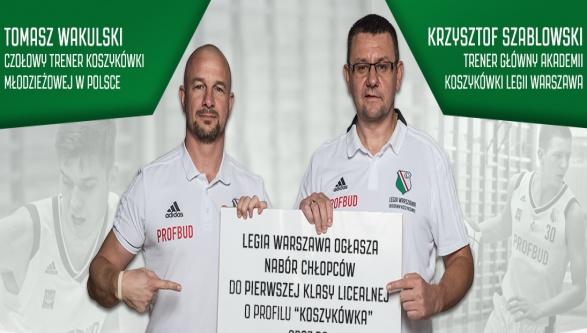 Akademia Koszykówki Legii Warszawa ogłasza nabór do licealnej klasy sportowej