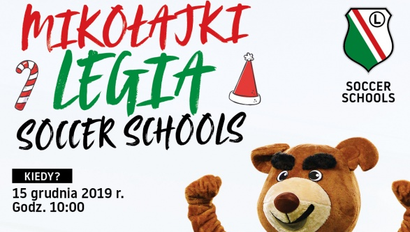 Zapraszamy na Mikołajki Legia Soccer Schools!!